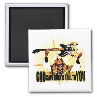 God Gave Rock & Roll to You Magnet