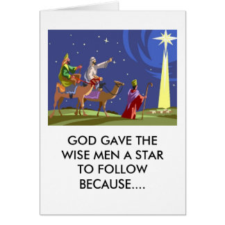 God gave the wisemen a star to follow because... card