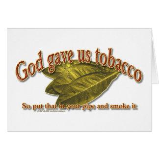 God Gave Us Tobacco Card
