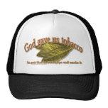 God Gave Us Tobacco Mesh Hats