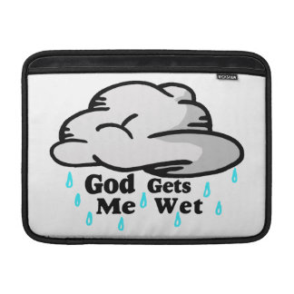 God Gets Me Wet Sleeve For MacBook Air