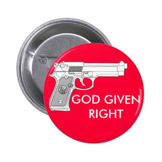 GOD GIVEN RIGHT BUTTONS