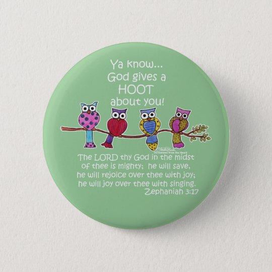 God Gives a Hoot Owls Button