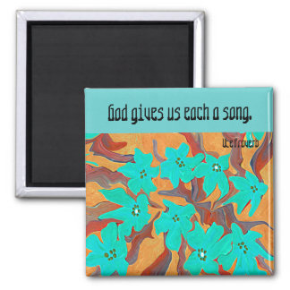 God gives us each a song magnet