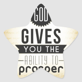 God gives you the ability to prosper star sticker
