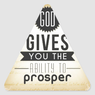 God gives you the ability to prosper triangle sticker