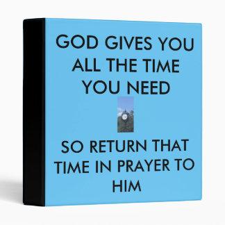 GOD GIVES YOU TIME BINDER