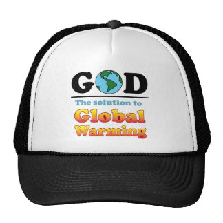 God Global Warming Mesh Hats