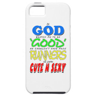 GOD GOOD RUNNERS CUTE 'N' SEXY iPhone SE/5/5s CASE