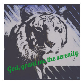 """""""God, Grant Me the Serenity"""" Poster"""