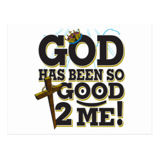 God Has Been So Good To Me Postcard