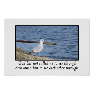 God has called us to see each other through poster