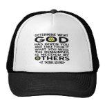 God Has Given Trucker Hat