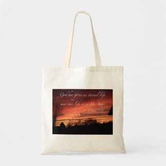 God has given us eternal life - Tote