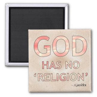 God has no religion 2 inch square magnet
