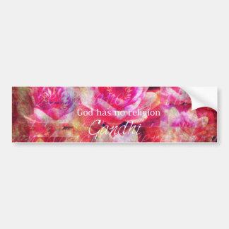 God has no religion - Gandhi quote Bumper Sticker