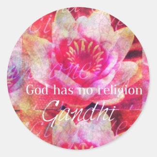 God has no religion - Gandhi quote Sticker