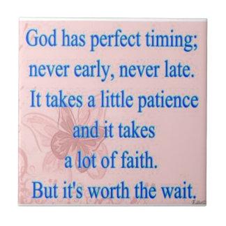 God Has Perfect Timing Ceramic Tiles