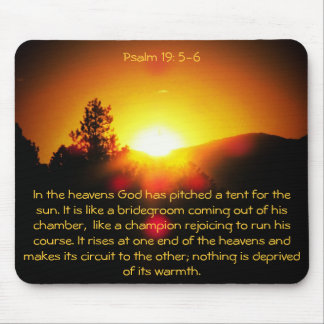 God Has Pitched A Tent For the Sun Mouse Pad