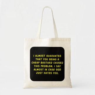God hates cheap bastards canvas bag