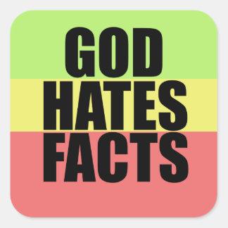 God Hates Facts Square Sticker