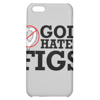 GOD HATES FIGS -.png Cover For iPhone 5C