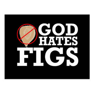 GOD HATES FIGS - WHITE -.png Post Cards
