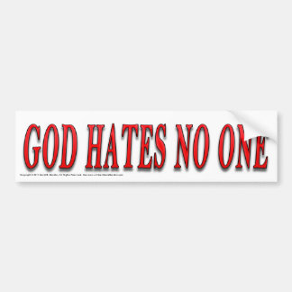 God Hates No One Bumper Stickers