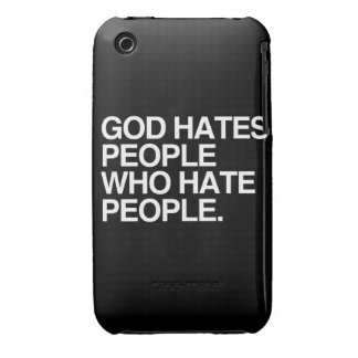 GOD HATES PEOPLE WHO HATE PEOPLE iPhone 3 CASES