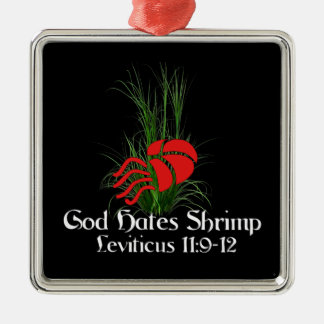 God Hates Shrimp Metal Ornament