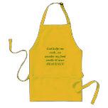 God helps me cook...no wonder my food smells & ... apron