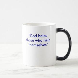 """God helps those who help themselves"" Magic Mug"