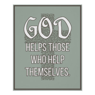 'God helps those who help themselves' Quote Poster