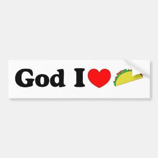 God I Love Tacos! Bumper Sticker