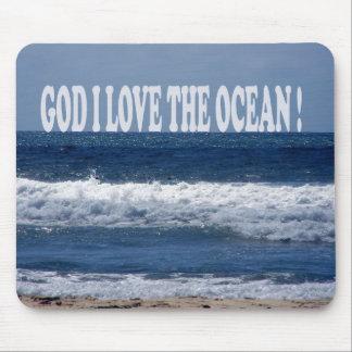 God I Love The Ocean Mousepad