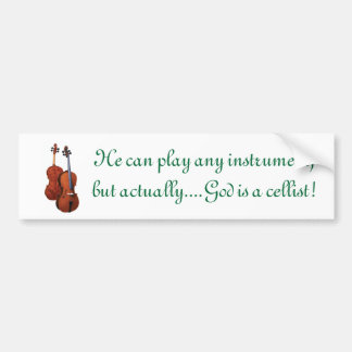 God is a cellist car bumper sticker