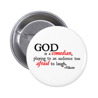 God is A Comedian 2 Inch Round Button