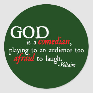 God is A Comedian Classic Round Sticker