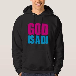 God is a DJ Hoodie