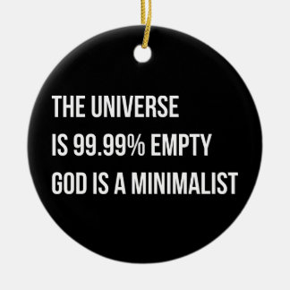 God is a Minimalist Ceramic Ornament