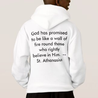 God is a Wall of Fire for the Faithful Hoodie