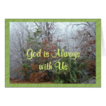 God is Alwayswith-customize any occasion Greeting Cards