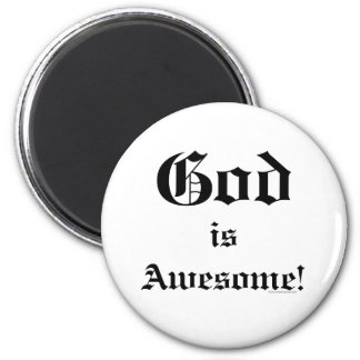 God is Awesome 2 Refrigerator Magnet