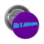 God is Awesome Pinback Buttons