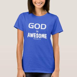 GOD is AWESOME Tee - Nehemiah 1:5