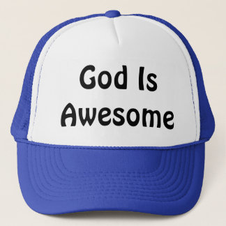 God Is Awesome Trucker Hat