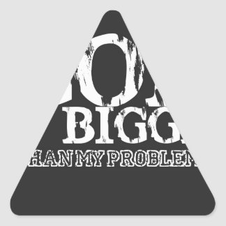 god is bigger than my problems triangle sticker