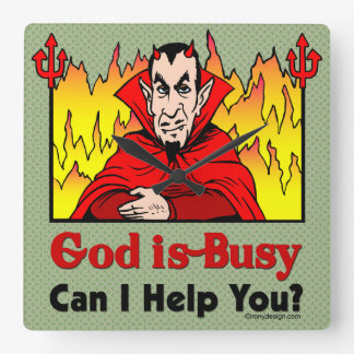 God Is Busy, Can I Help You? Square Wall Clock