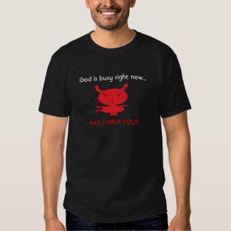 God is busy tee shirt