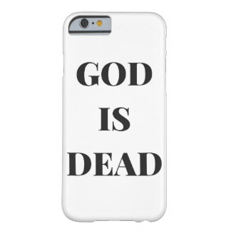 God is dead barely there iPhone 6 case